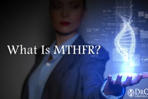What is MTHFR?
